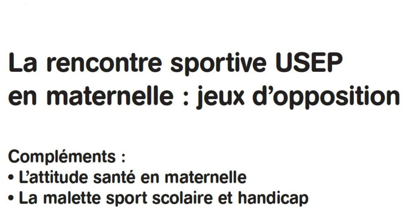 Une rencontre USEP en maternelle « Jeux d'opposition »